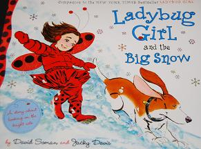 Ladybug Girl and the Big Snow Book Picture #1
