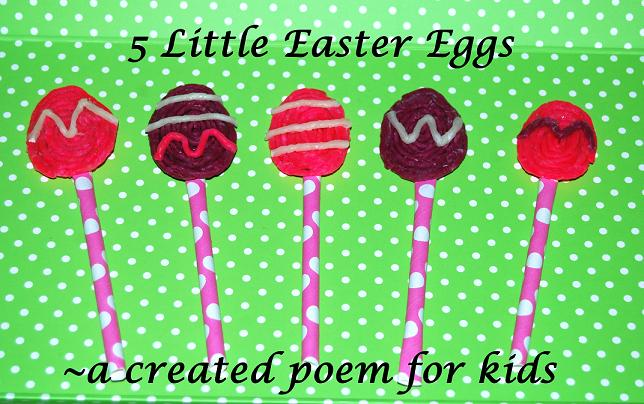 5 Little Easter Eggs Poem