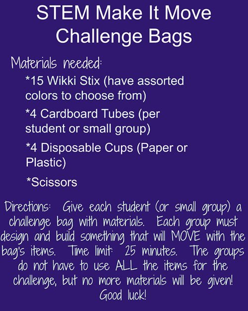 STEM Make It Move Challenge Directions here