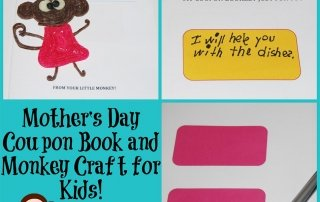 Mother's Day Coupon Book and Monkey Craft for Kids!