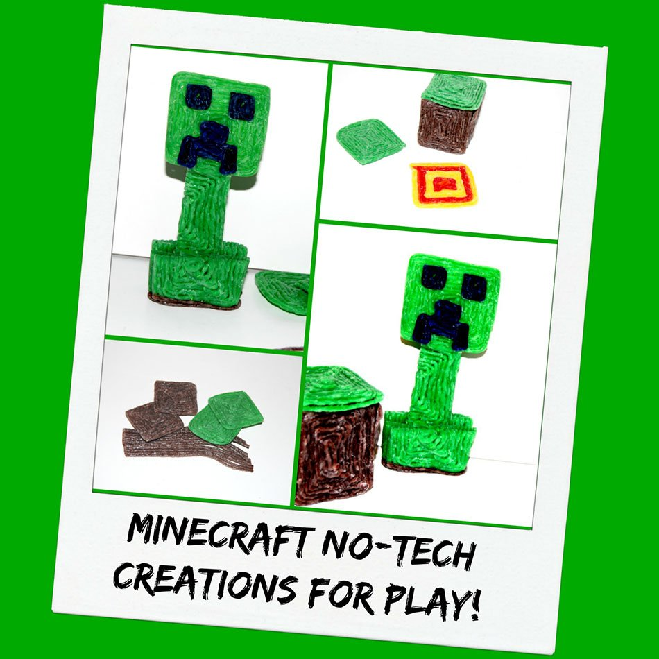 Minecraft with No-Tech 3-D Creations!