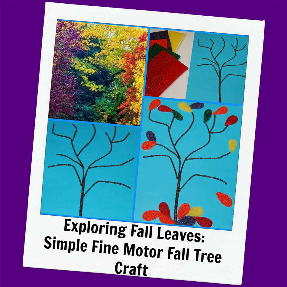 Exploring Fall Leaves: Simple Fine Motor Fall Tree Craft