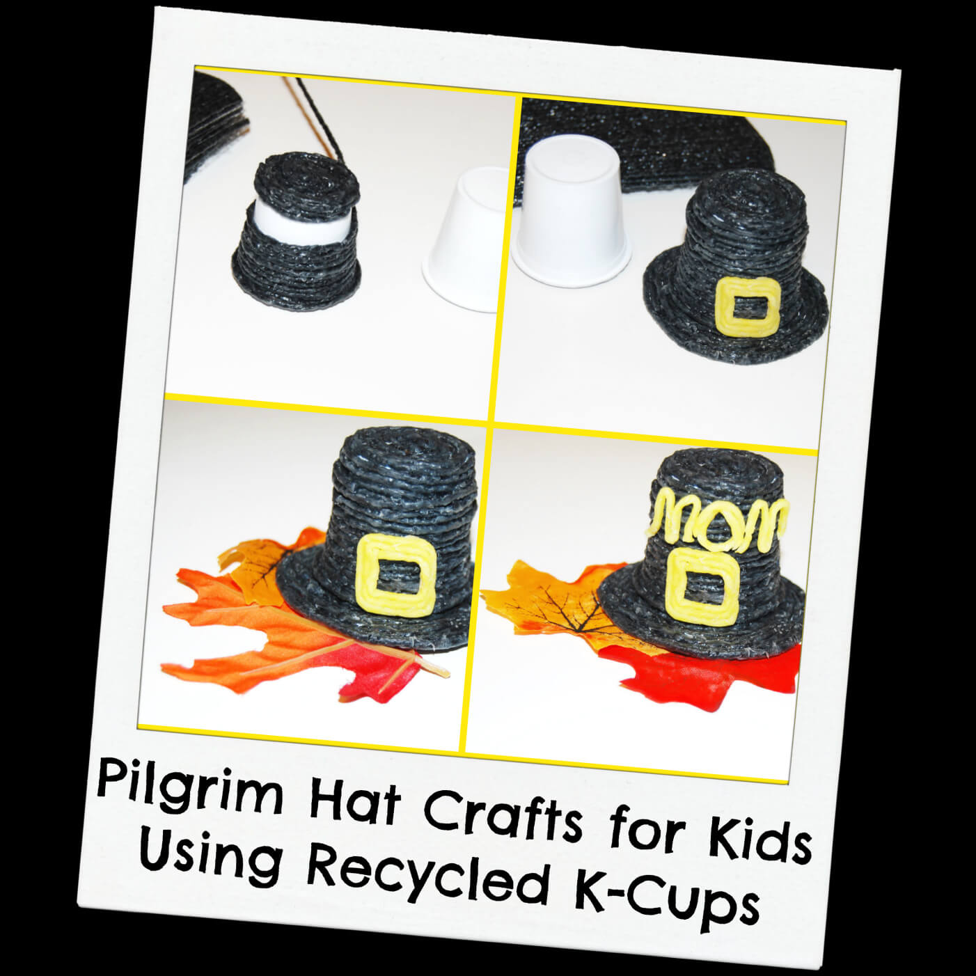Pilgrim Hat Crafts for Kids with Recycled K-Cups!