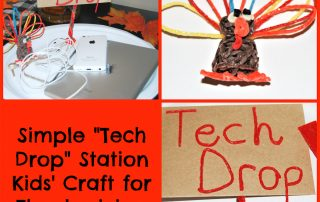 "Simple ""TECH DROP"" Station Kids' Craft for Thanksgiving"