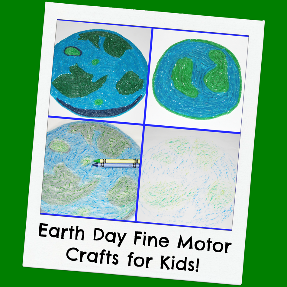 Earth Day Fine Motor Crafts for Kids!