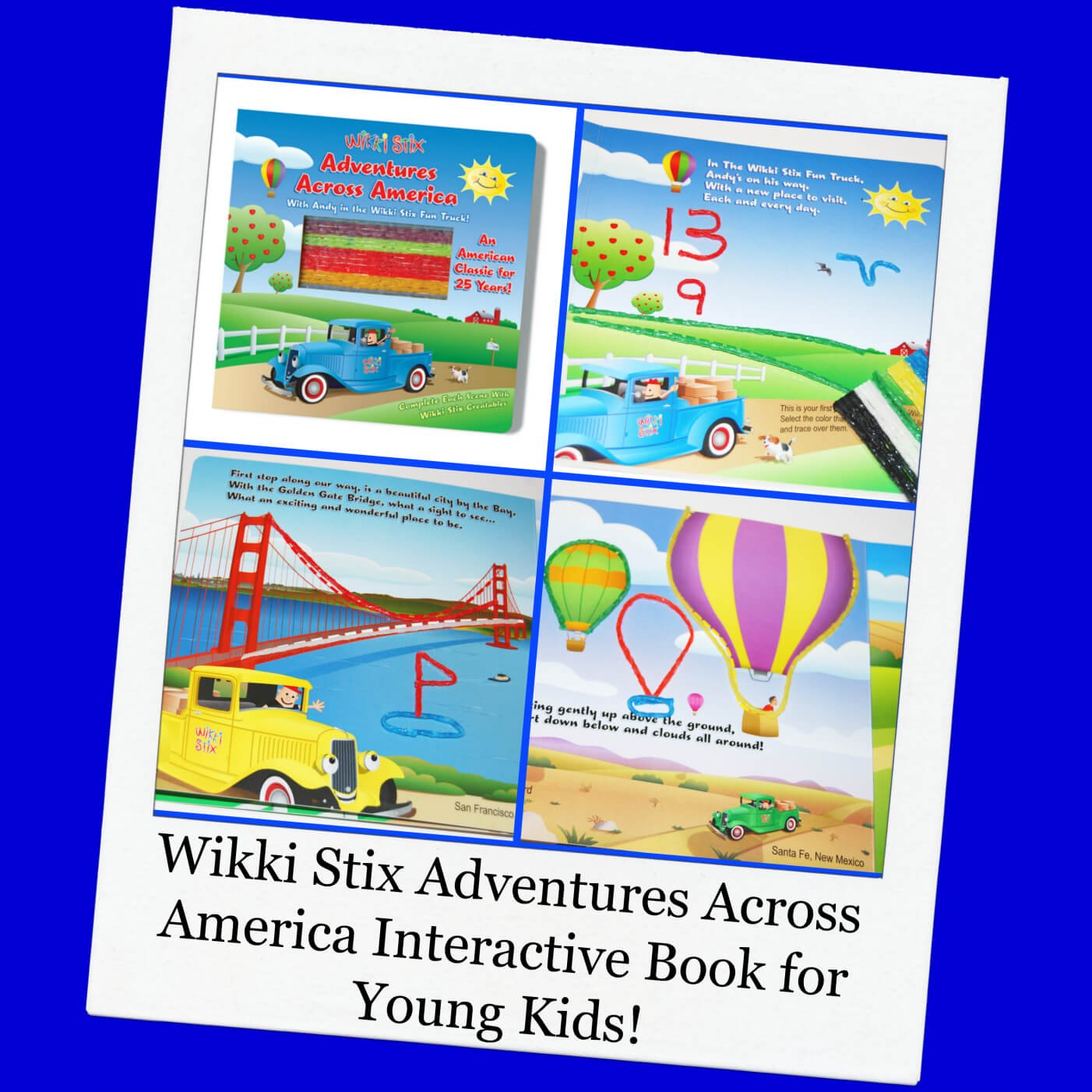 Interactive PLAY with the Wikki Stix Adventures Across America Book