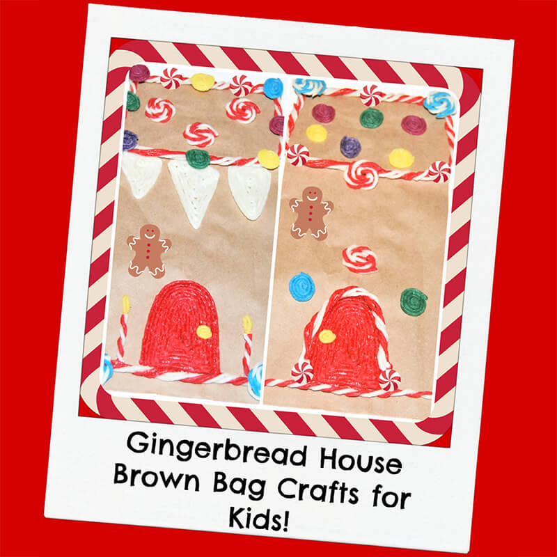 Gingerbread House Brown Bag Crafts for Kids