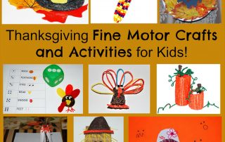 Thanksgiving Fine Motor Crafts and Activities for Kids!