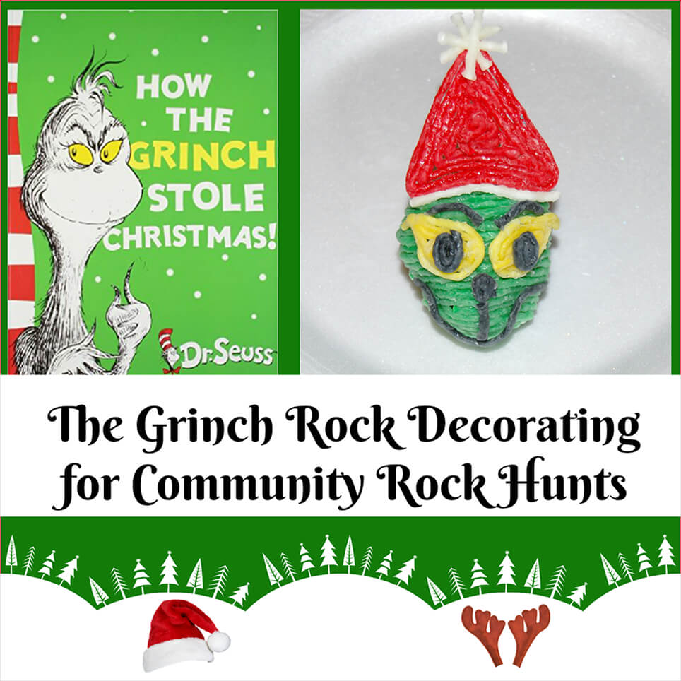 The Grinch Rock Decorating