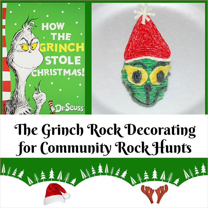 The Grinch Rock Decorating for Community Rock Hunts!