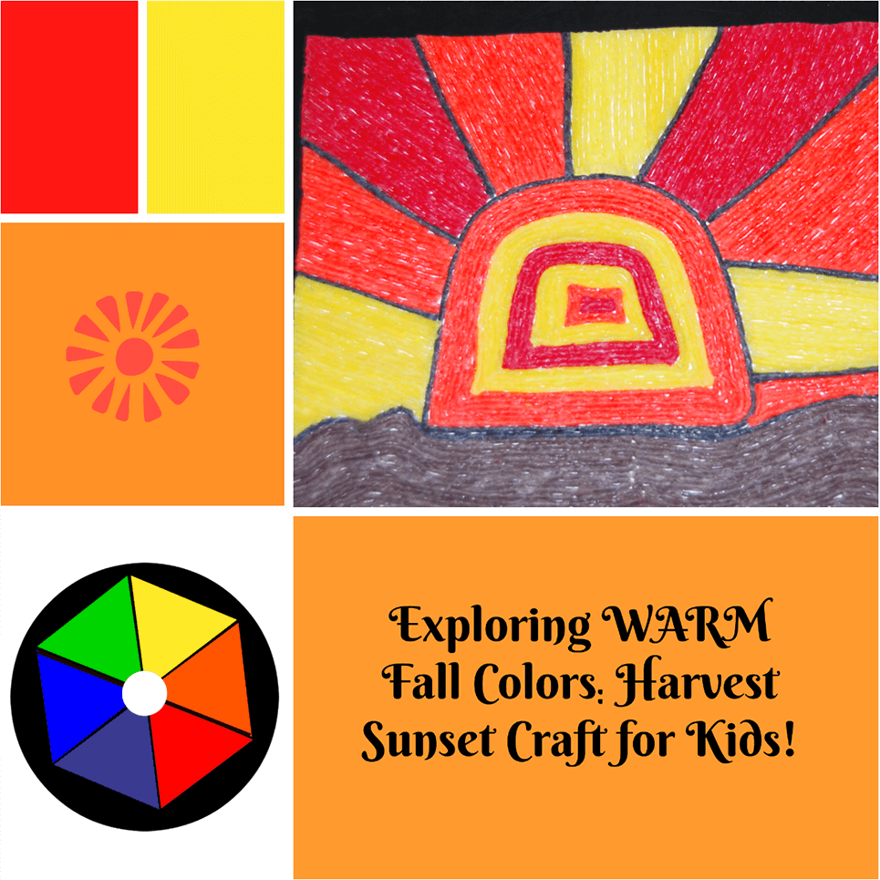 Exploring Warm Fall Colors_Harvest Sunset Craft for Kids