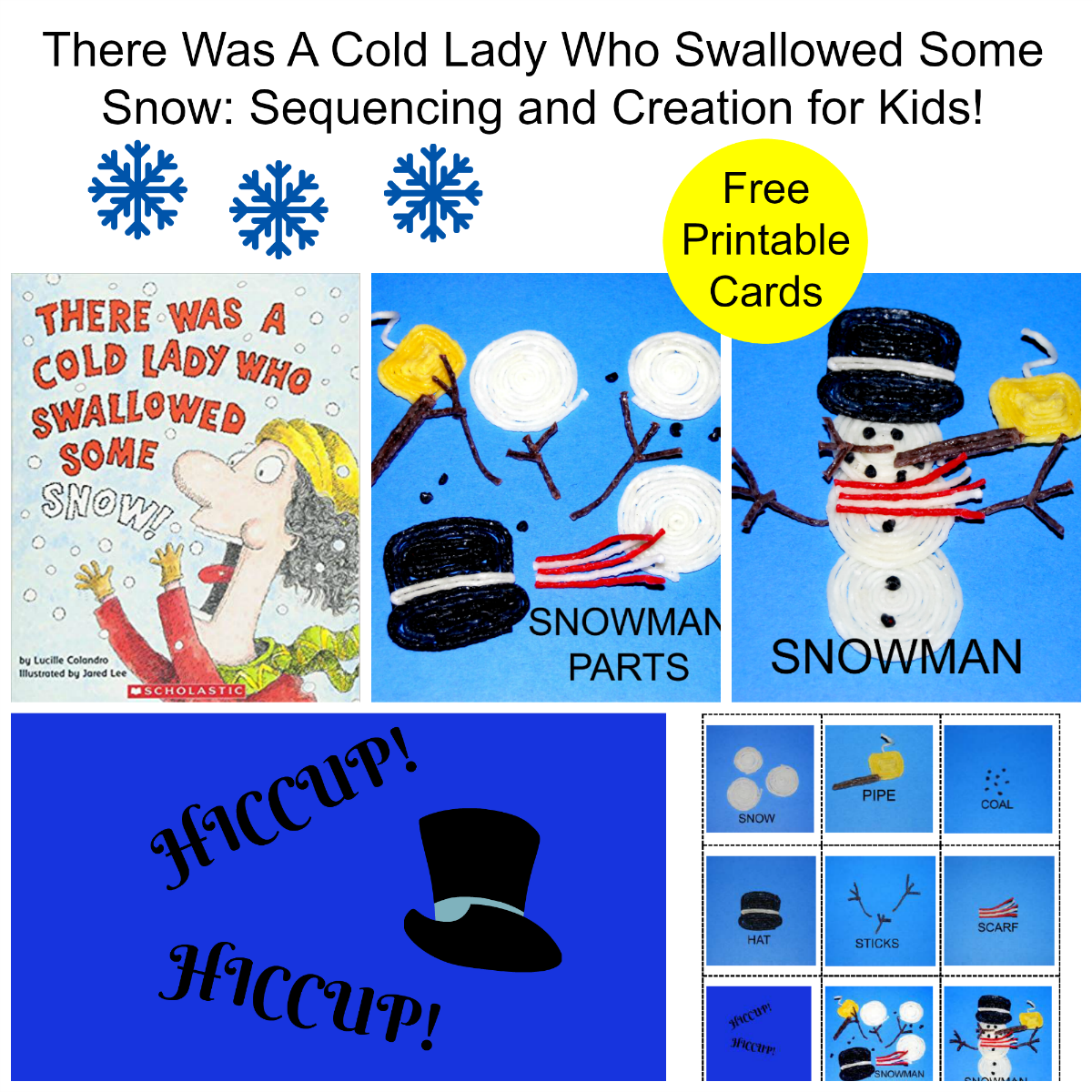 There Was A Cold Lady Who Swallowed Some Snow Sequencing and Creation for Kids