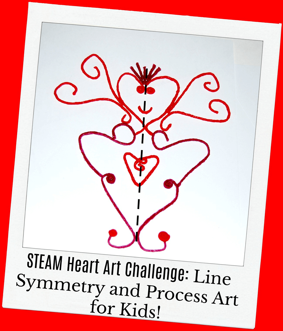 STEAM Heart Art Challenge_Line Symmetry and Process Art for Kids